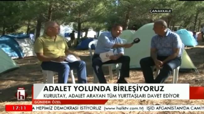 GENEL BAŞKANIMIZ HALK TV'DE ADALET KURULTAYI'NI DEĞERLENDİRDİ